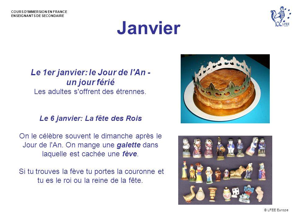 Le 1er janvier: le Jour de l An - Le 6 janvier: La fête des Rois