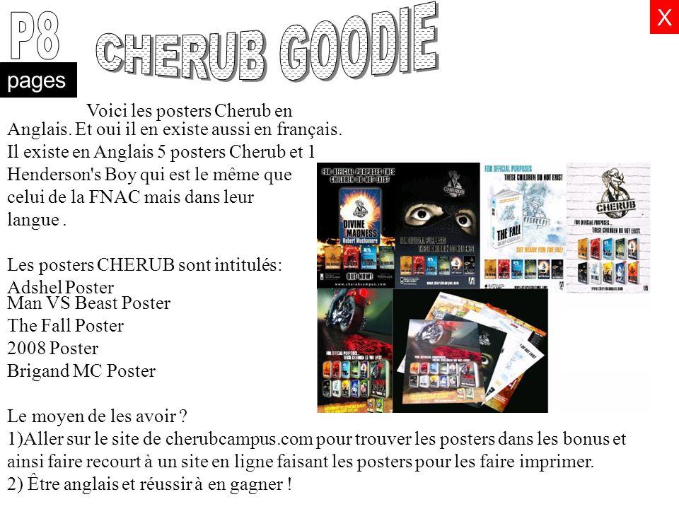 CHERUB GOODIE P8 X pages Voici les posters Cherub en