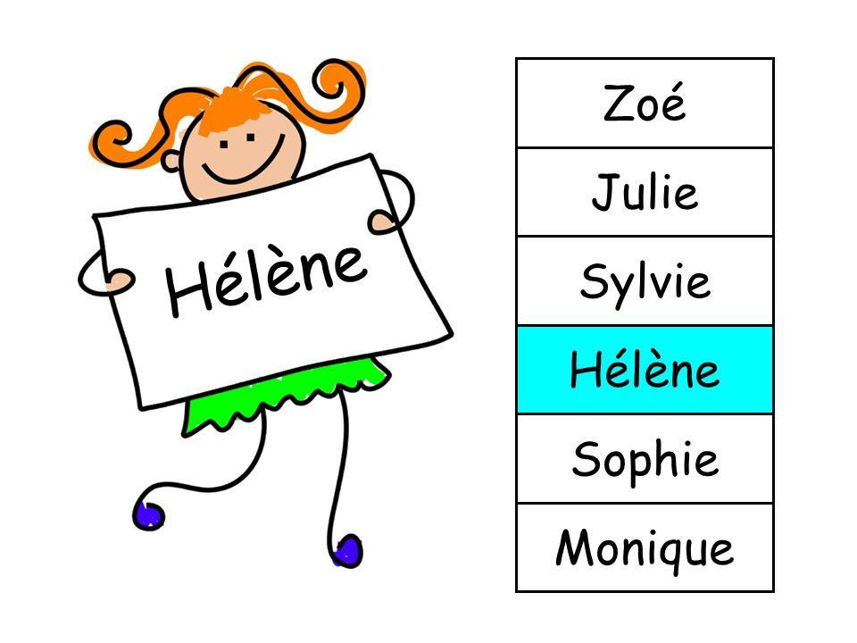 Zoé Julie Hélène Sylvie Hélène Sophie Monique