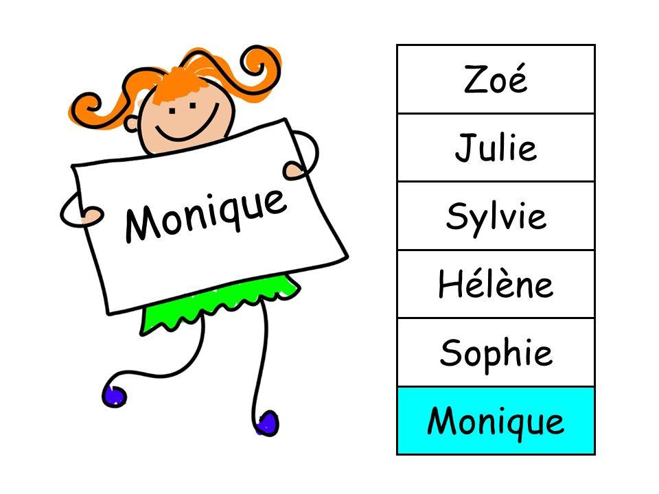 Zoé Julie Monique Sylvie Hélène Sophie Monique
