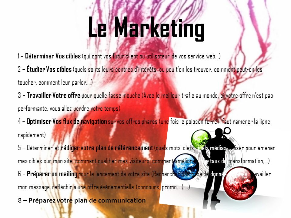 Onedream Le Marketing. 1 – Déterminer Vos cibles (qui sont vos futur client ou utilisateur de vos service web…)