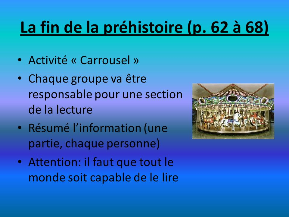 La fin de la préhistoire (p. 62 à 68)