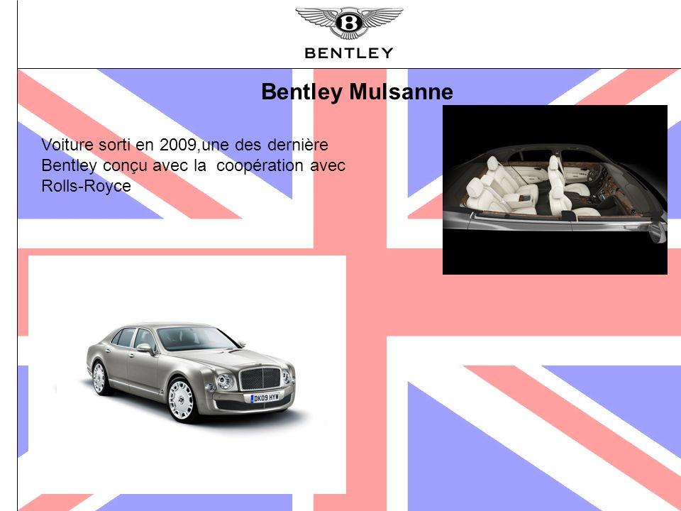 Bentley Mulsanne Voiture sorti en 2009,une des dernière Bentley conçu avec la coopération avec Rolls-Royce.