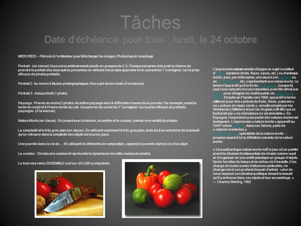 Tâches Date d'échéance pour tous : lundi, le 24 octobre