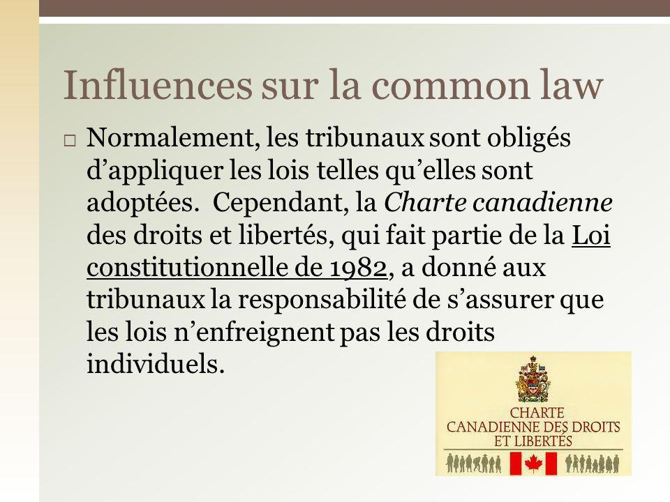 Influences sur la common law