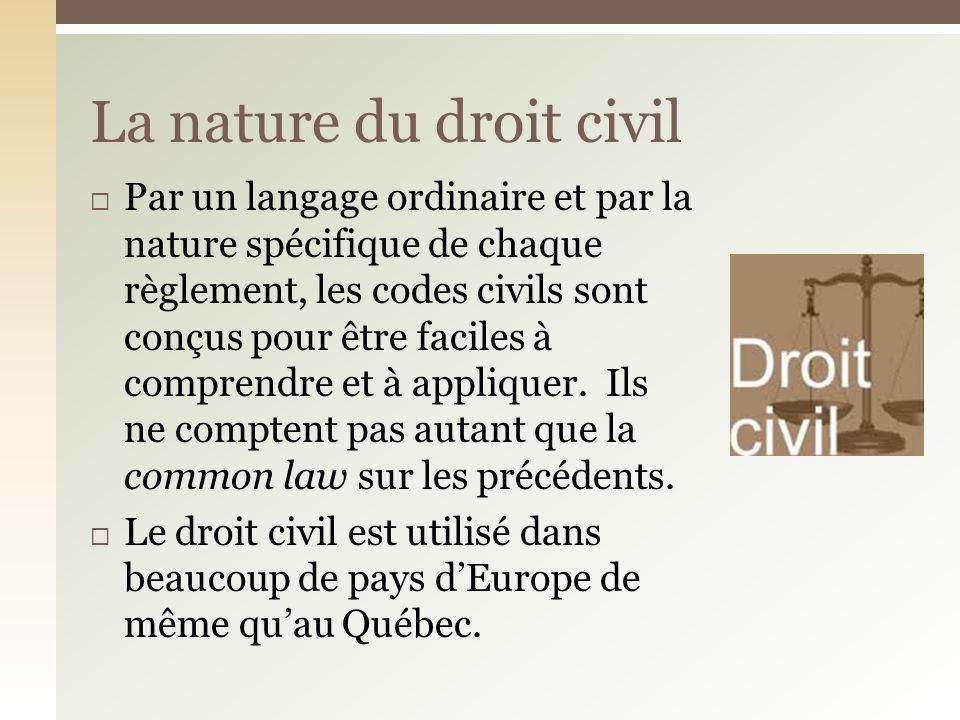 La nature du droit civil