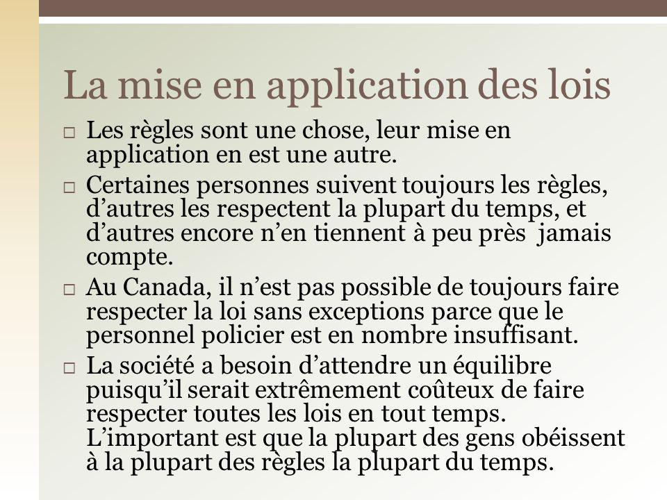 La mise en application des lois