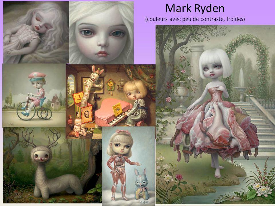 Mark Ryden (couleurs avec peu de contraste, froides)