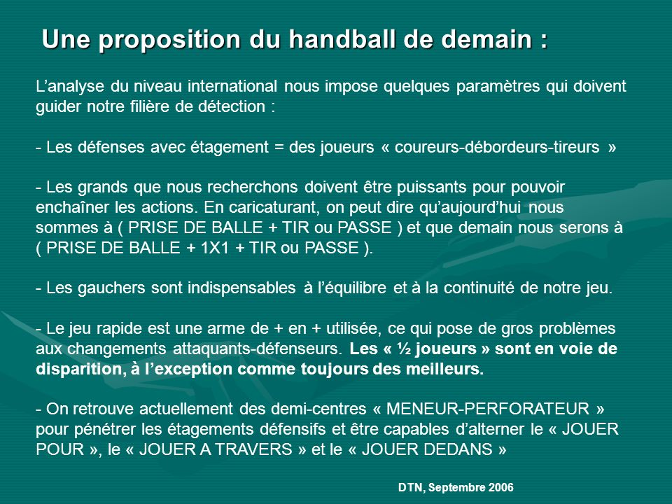 Une proposition du handball de demain :