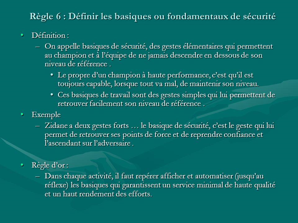 Règle 6 : Définir les basiques ou fondamentaux de sécurité