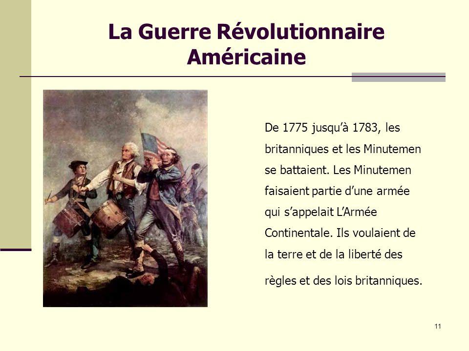 La Guerre Révolutionnaire Américaine