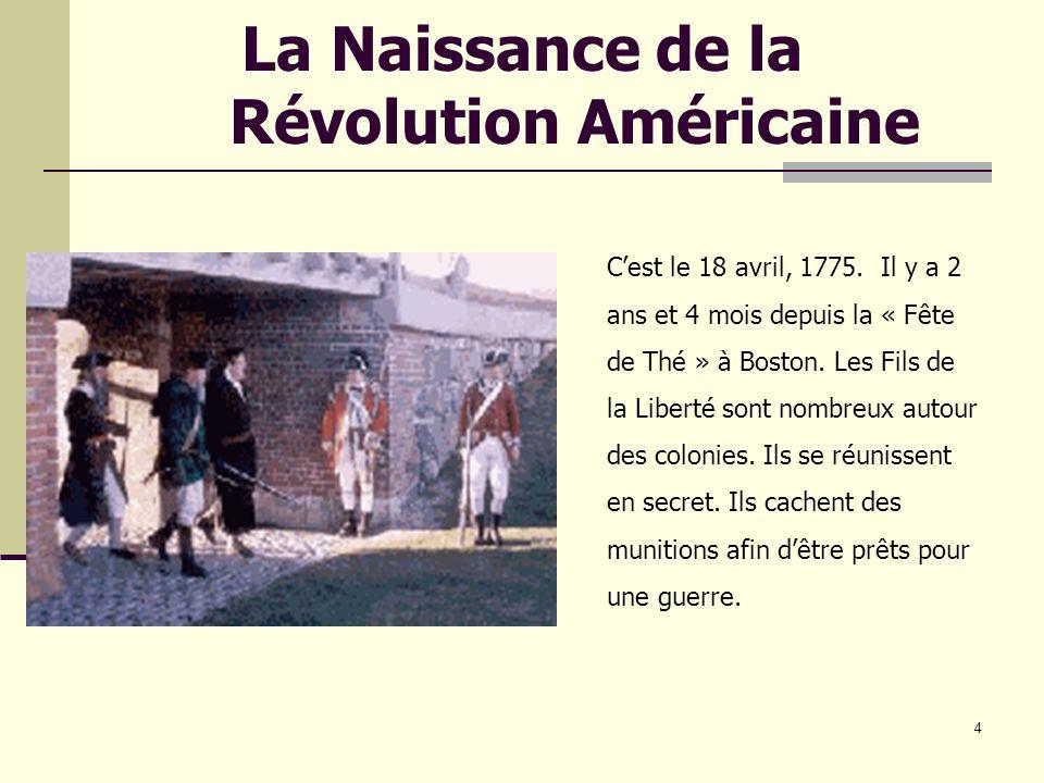 La Naissance de la Révolution Américaine