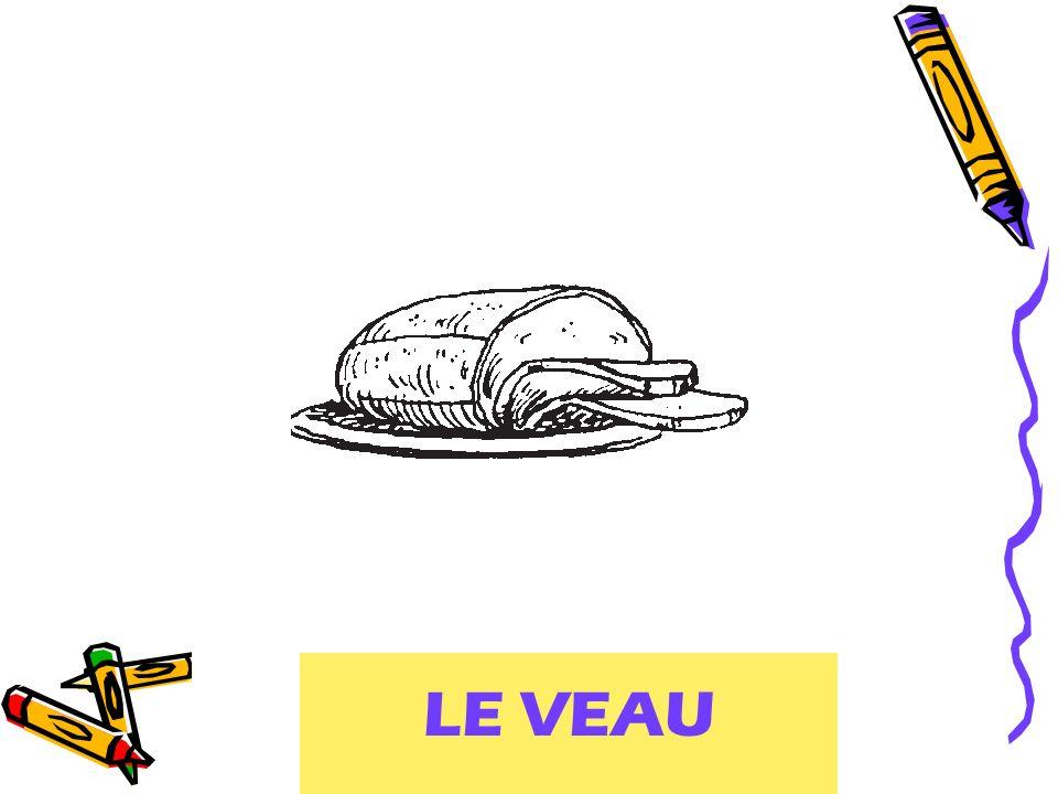 LE VEAU veal