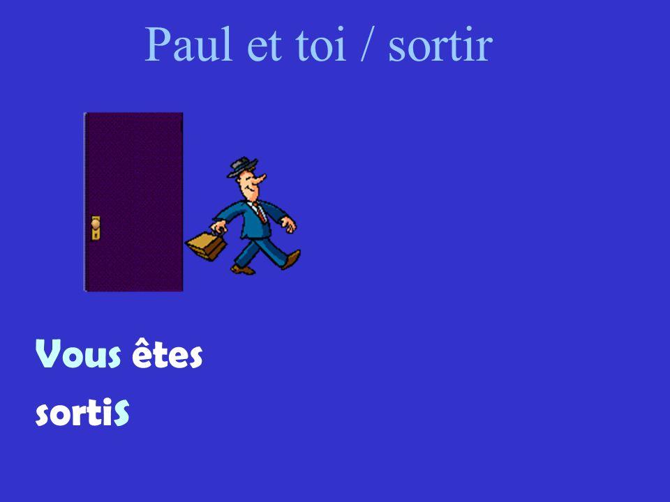 Paul et toi / sortir Vous êtes sortis