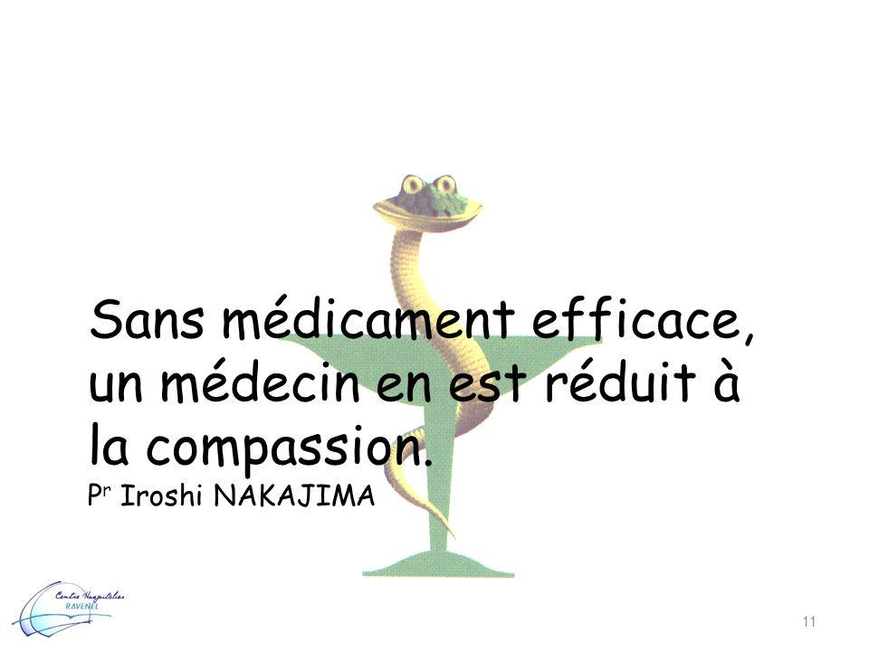 Sans médicament efficace, un médecin en est réduit à la compassion.