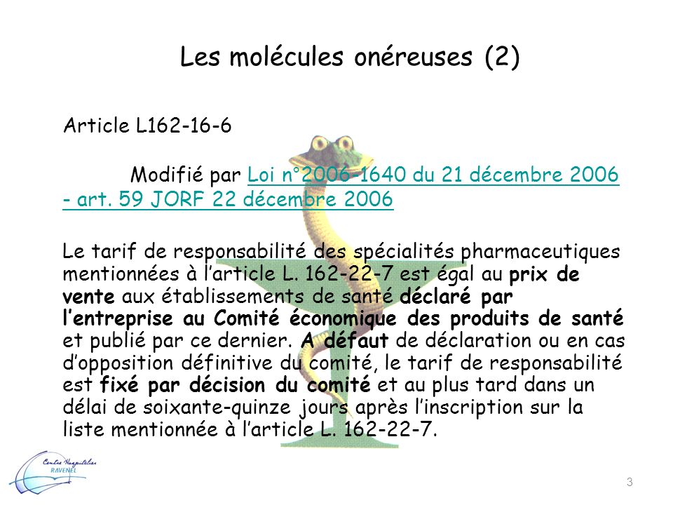 Les molécules onéreuses (2)