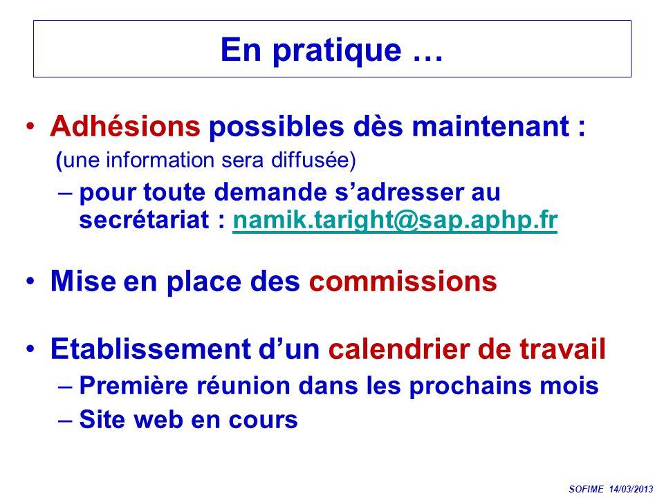 En pratique … Adhésions possibles dès maintenant :