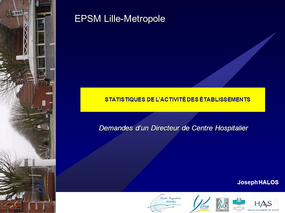 STATISTIQUES DE L'ACTIVITÉ DES ÉTABLISSEMENTS