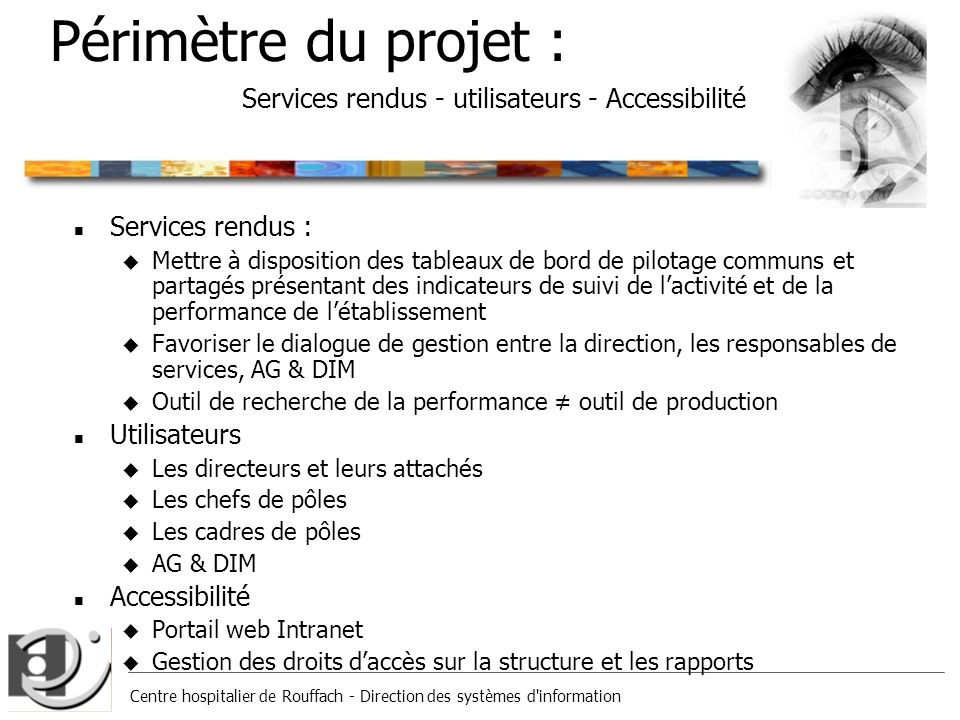 Périmètre du projet : Services rendus - utilisateurs - Accessibilité