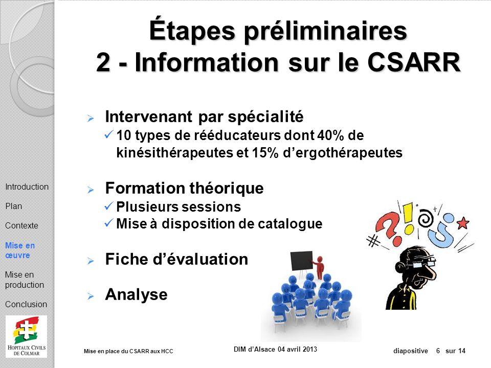Étapes préliminaires 2 - Information sur le CSARR