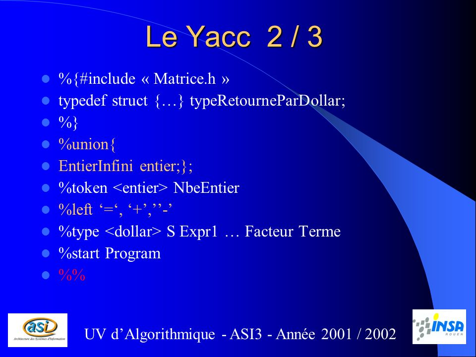 Le Yacc 2 / 3 %{#include « Matrice.h »