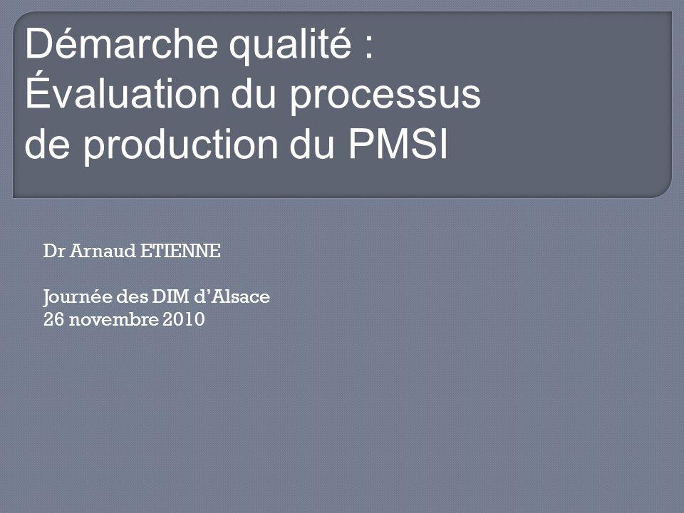 Dr Arnaud ETIENNE Journée des DIM d'Alsace 26 novembre 2010