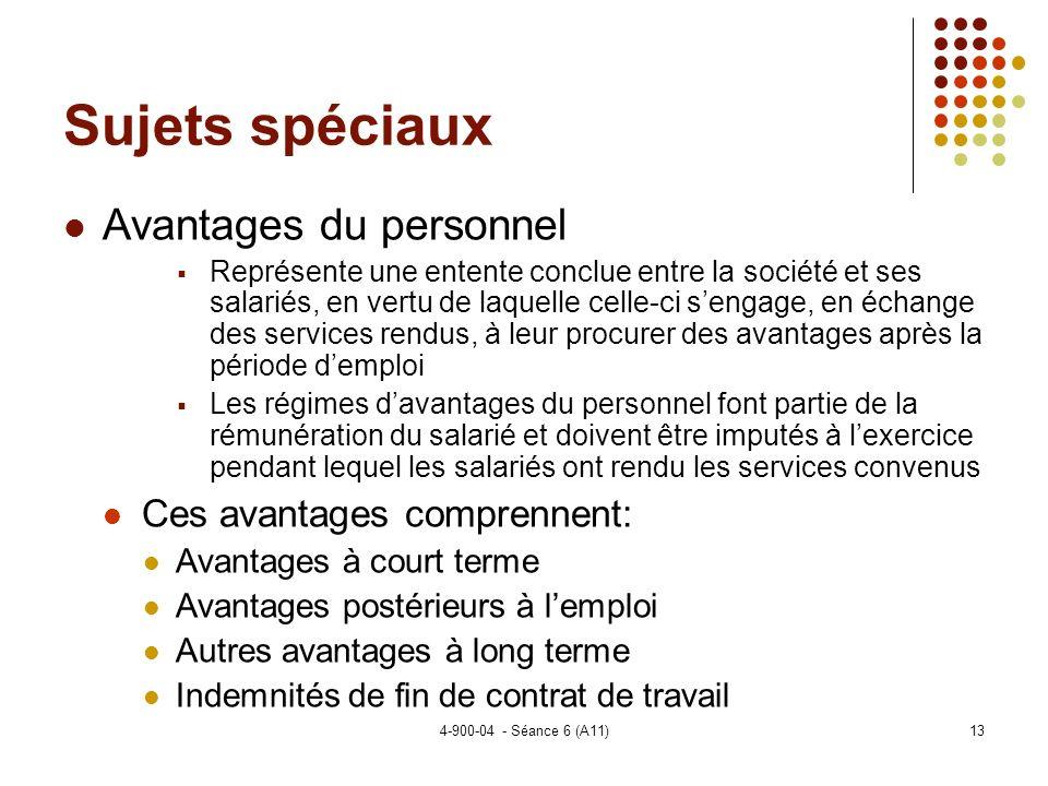 Sujets spéciaux Avantages du personnel Ces avantages comprennent: