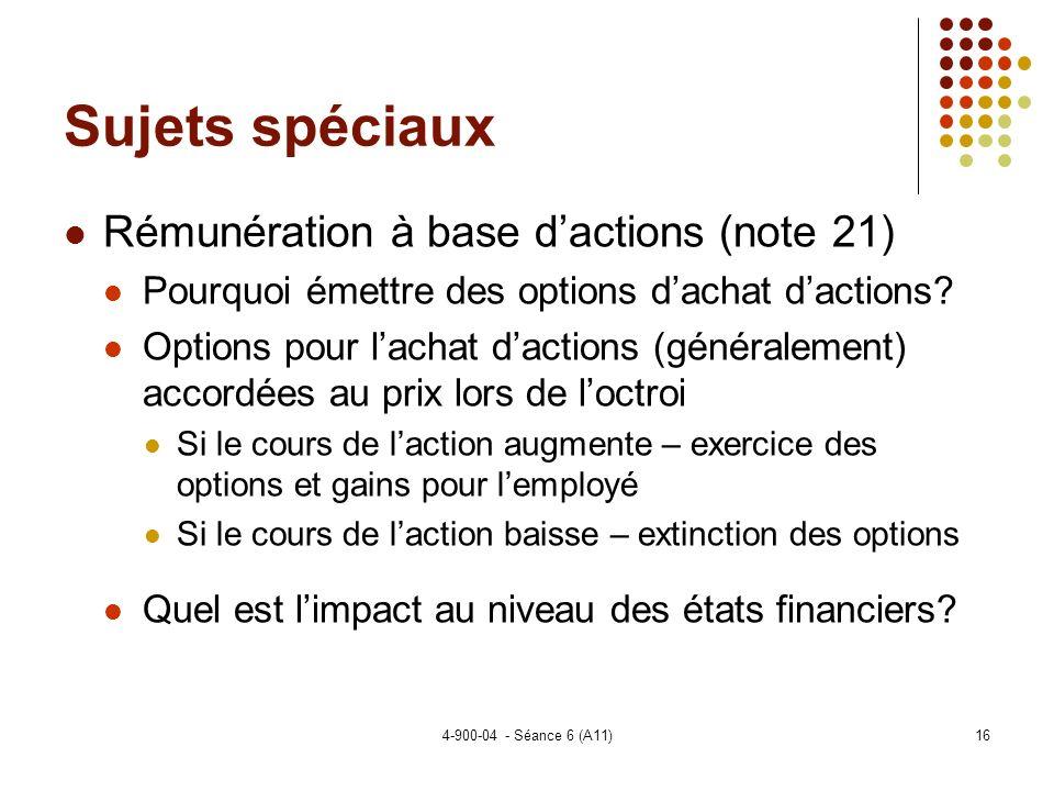 Sujets spéciaux Rémunération à base d'actions (note 21)