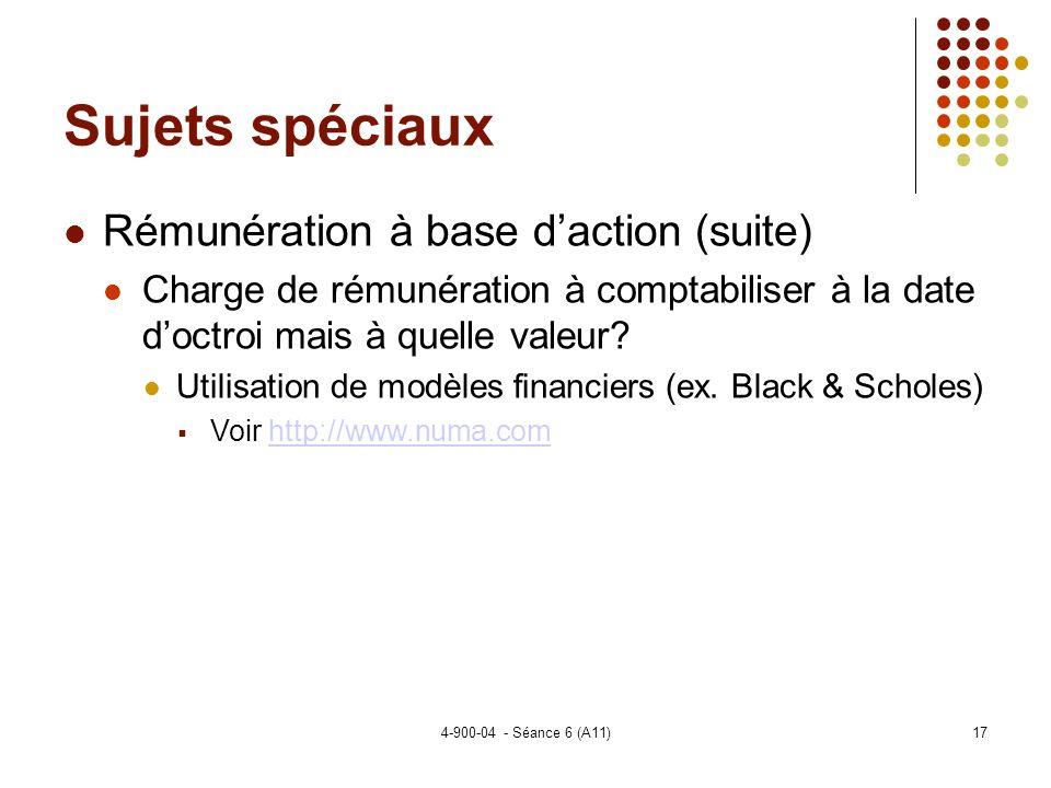 Sujets spéciaux Rémunération à base d'action (suite)