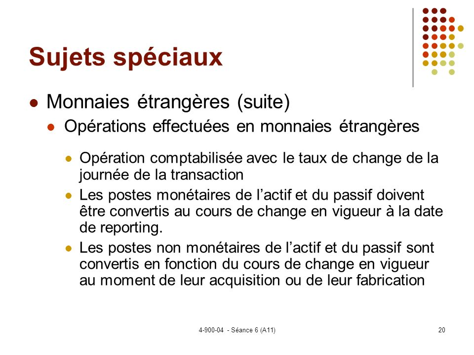 Sujets spéciaux Monnaies étrangères (suite)