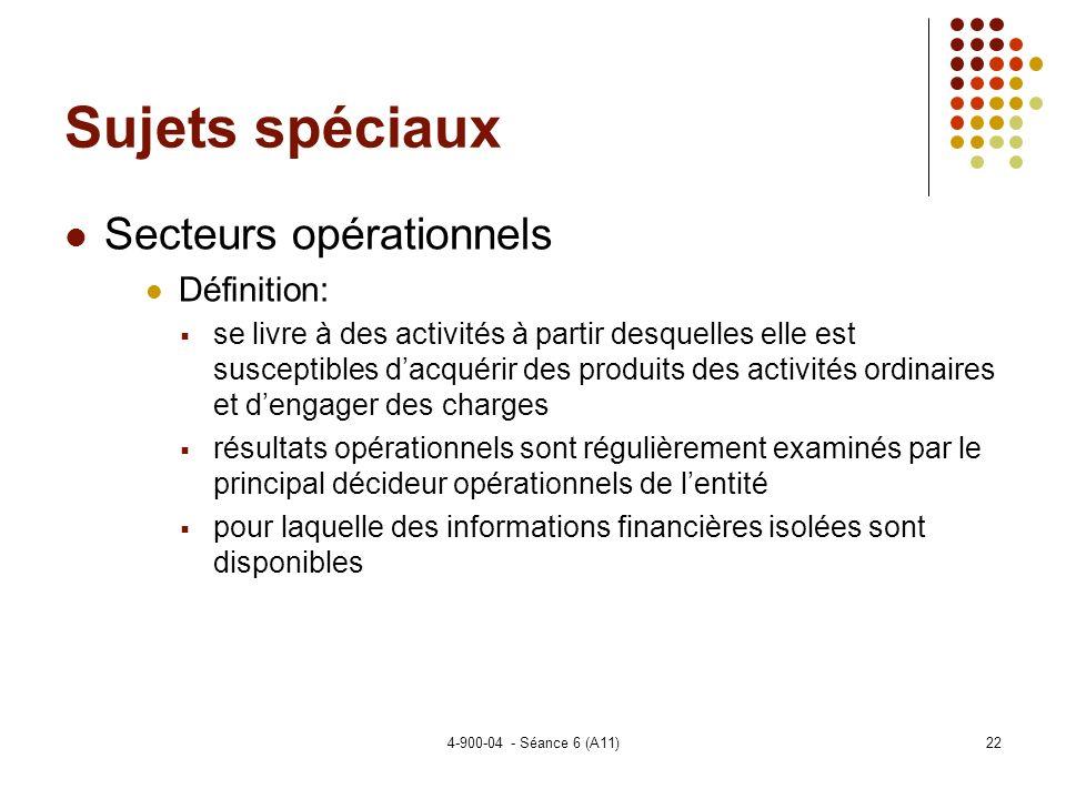Sujets spéciaux Secteurs opérationnels Définition: