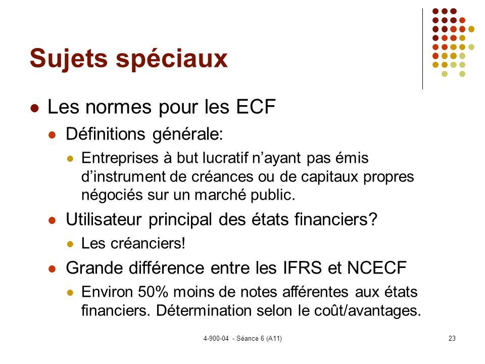 Sujets spéciaux Les normes pour les ECF Définitions générale: