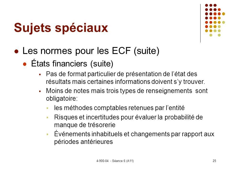 Sujets spéciaux Les normes pour les ECF (suite)
