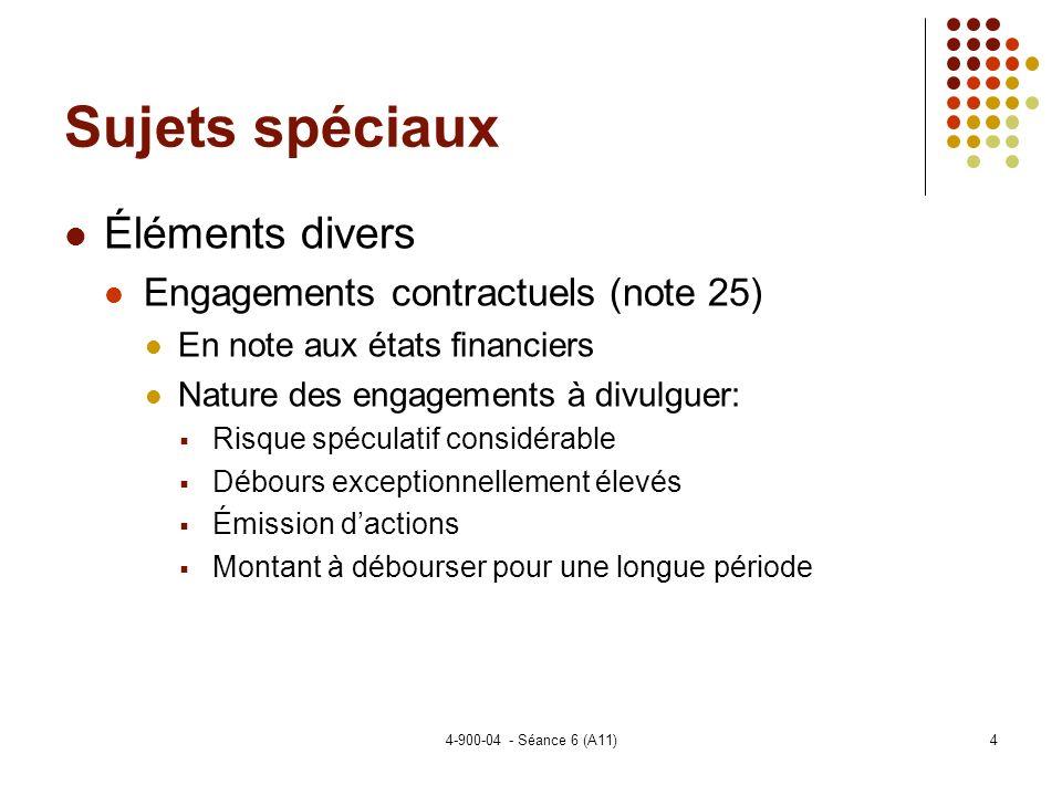 Sujets spéciaux Éléments divers Engagements contractuels (note 25)