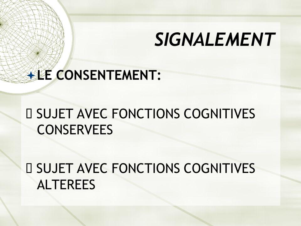 SIGNALEMENT LE CONSENTEMENT: