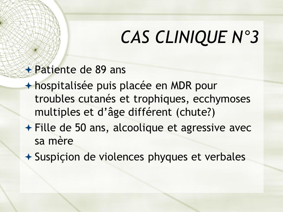 CAS CLINIQUE N°3 Patiente de 89 ans