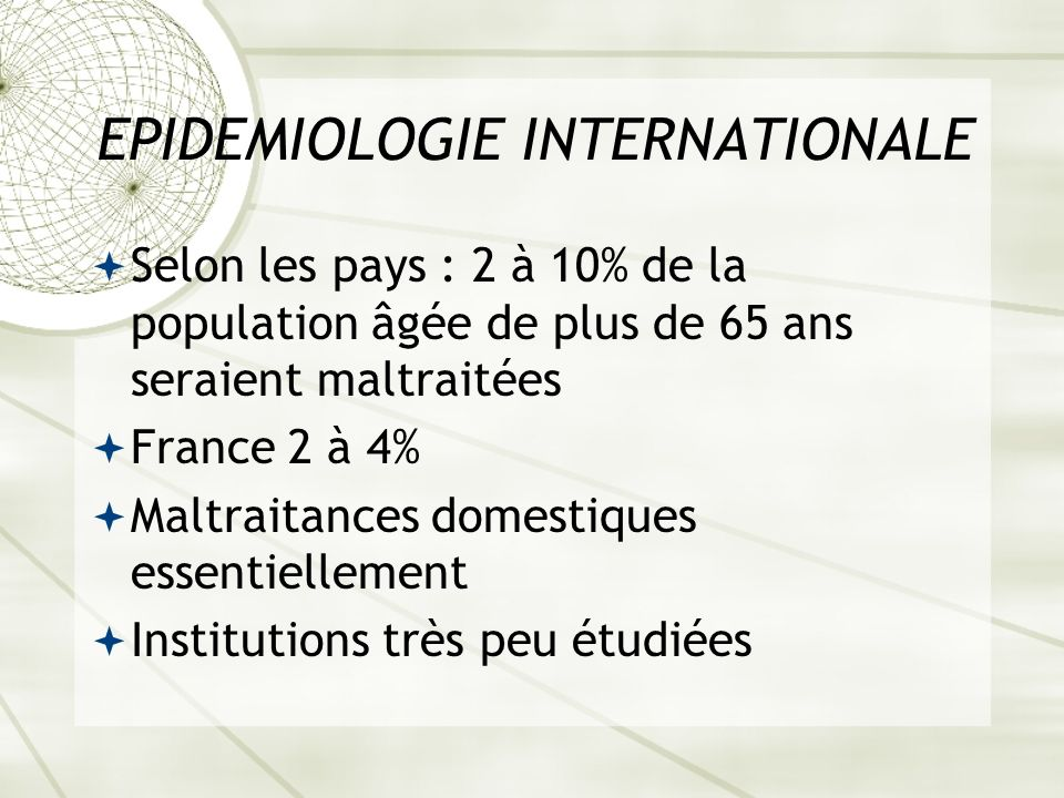 EPIDEMIOLOGIE INTERNATIONALE