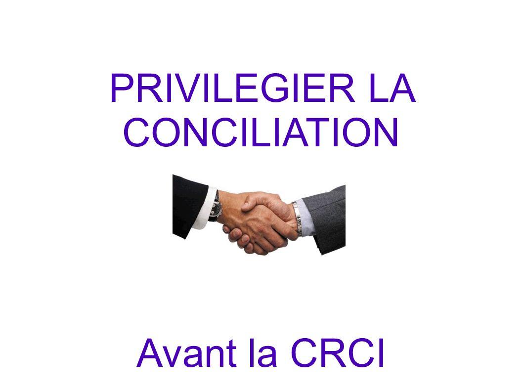 PRIVILEGIER LA CONCILIATION