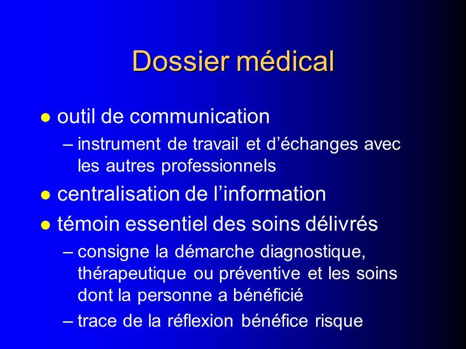 Dossier médical outil de communication centralisation de l'information