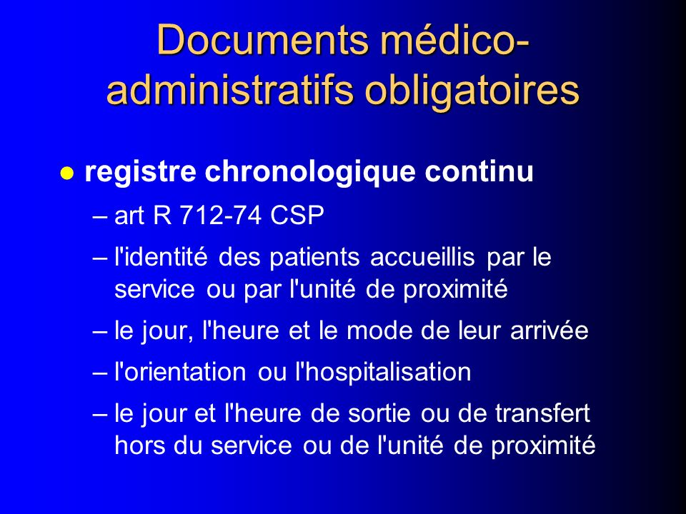 Documents médico-administratifs obligatoires