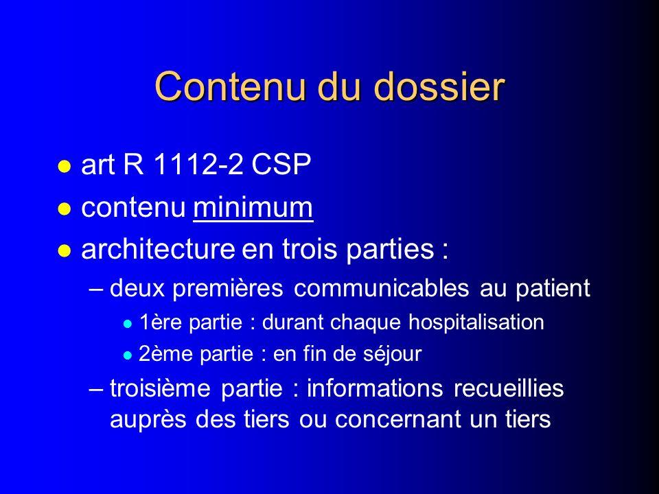 Contenu du dossier art R 1112-2 CSP contenu minimum