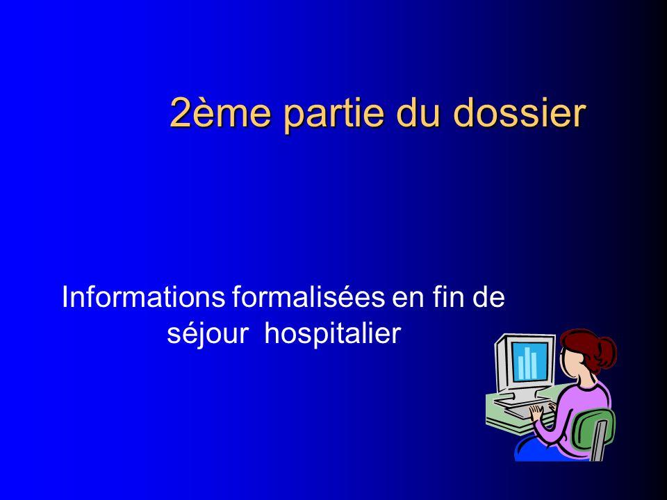 Informations formalisées en fin de séjour hospitalier