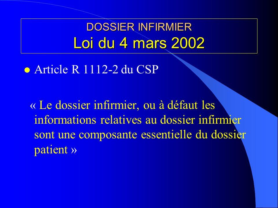 DOSSIER INFIRMIER Loi du 4 mars 2002