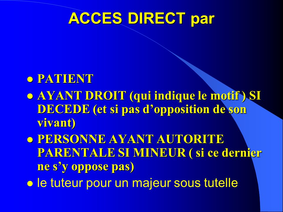 ACCES DIRECT par PATIENT