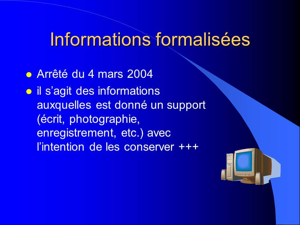 Informations formalisées