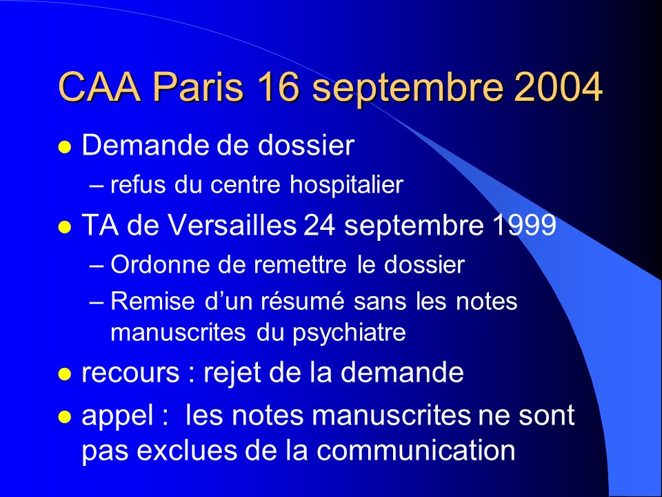 CAA Paris 16 septembre 2004 Demande de dossier