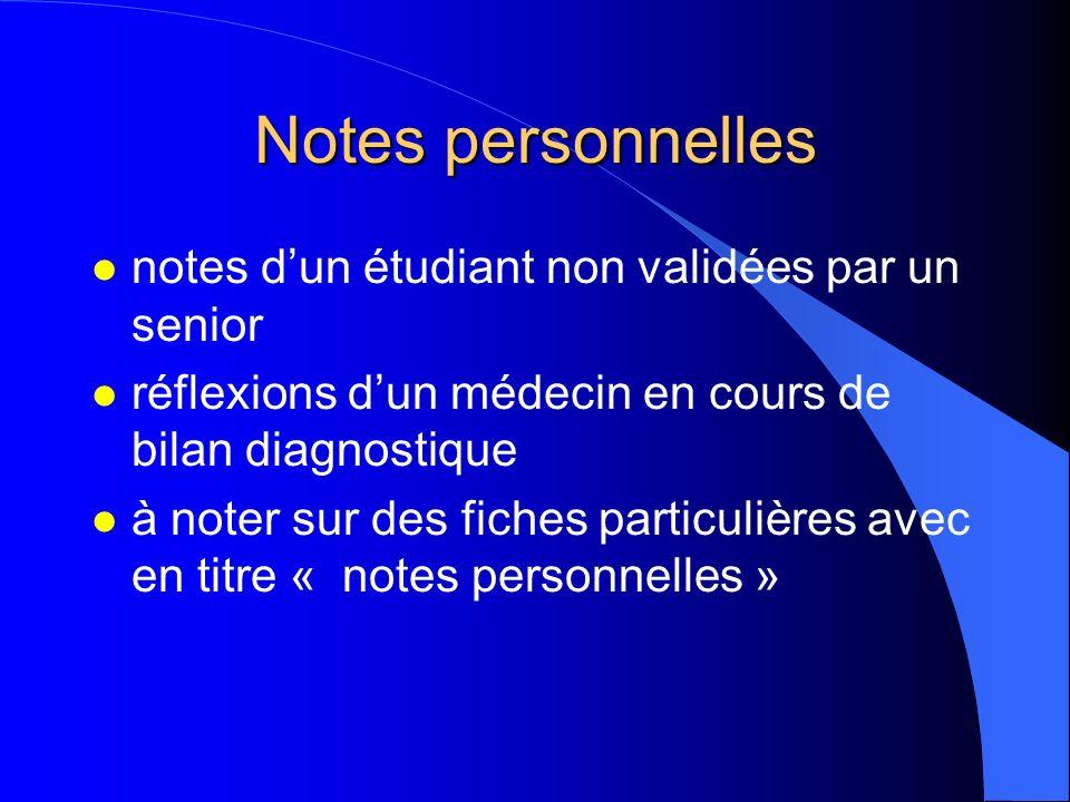 Notes personnelles notes d'un étudiant non validées par un senior