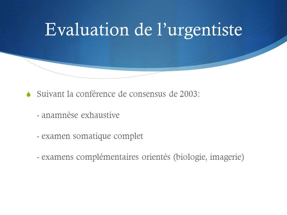 Evaluation de l'urgentiste