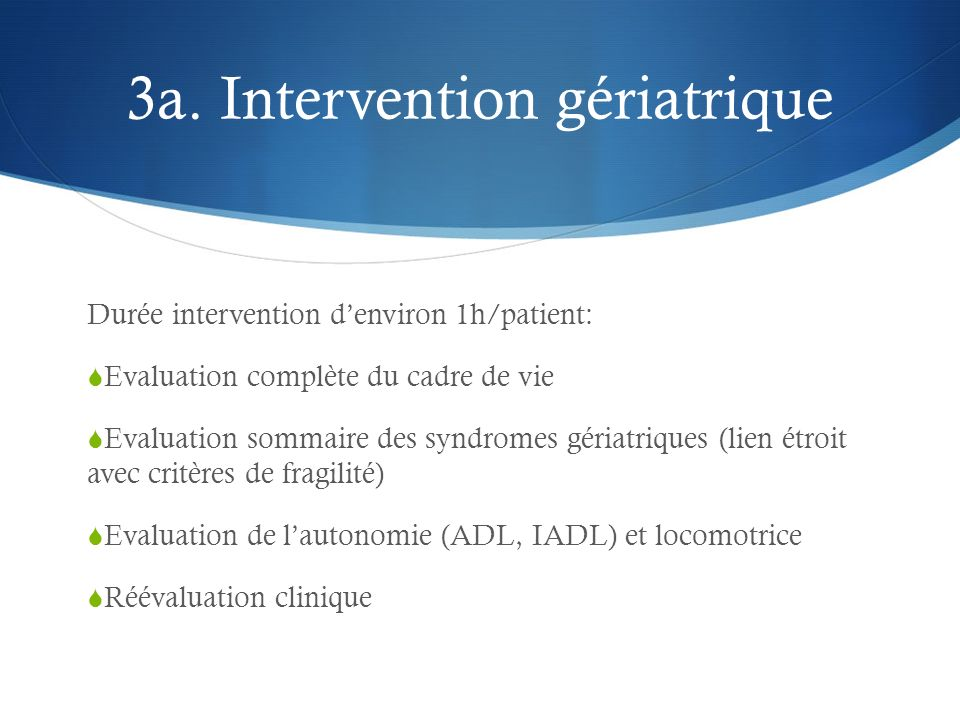 3a. Intervention gériatrique