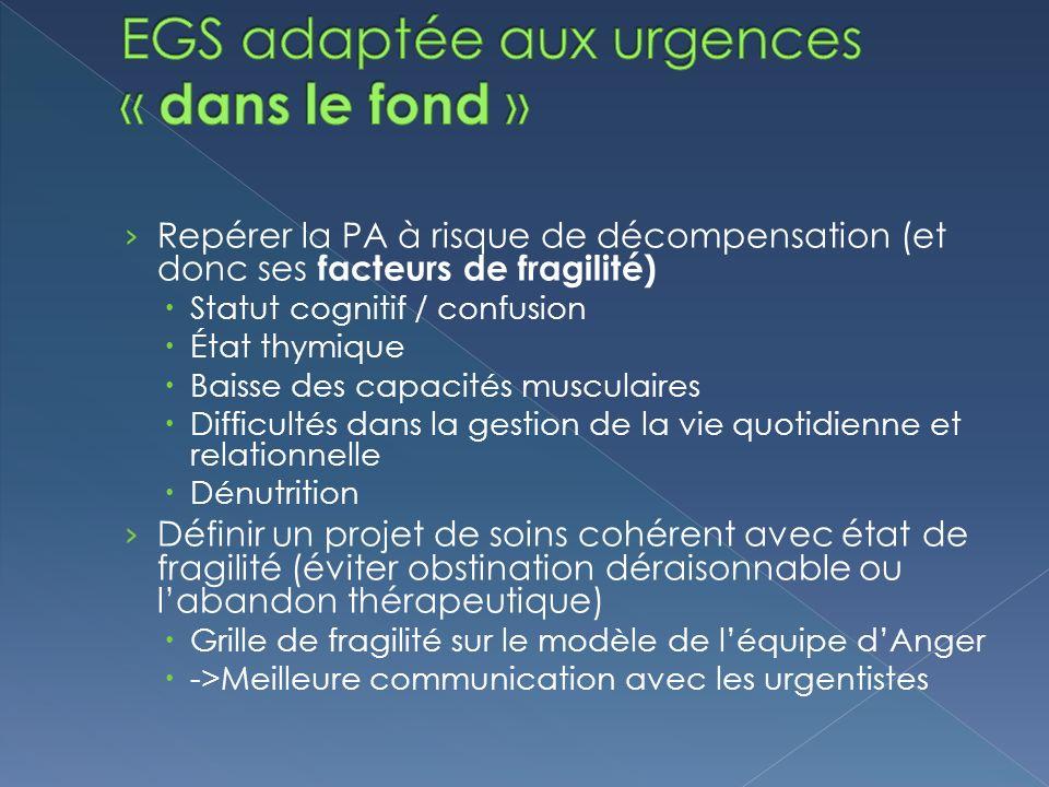 EGS adaptée aux urgences « dans le fond »